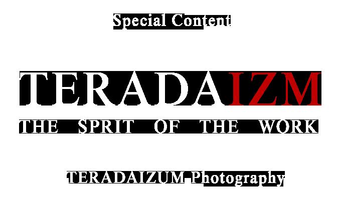 スペシャルコンテンツ・テラダイズムTERADAIZM